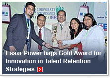Essar Power bags Gold Award for Innovation in Talent Retention Strategies