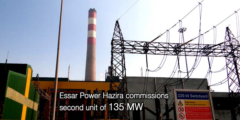 Essar Power Hazira commissions second unit of 135 MW