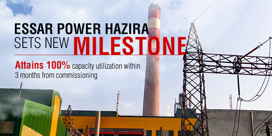 Essar Power Hazira attains 100 percent capacity utilisation within three months from commissioning